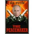 Dekoratiivsed tuletikud, Mr.Putin The PEACEMAKER